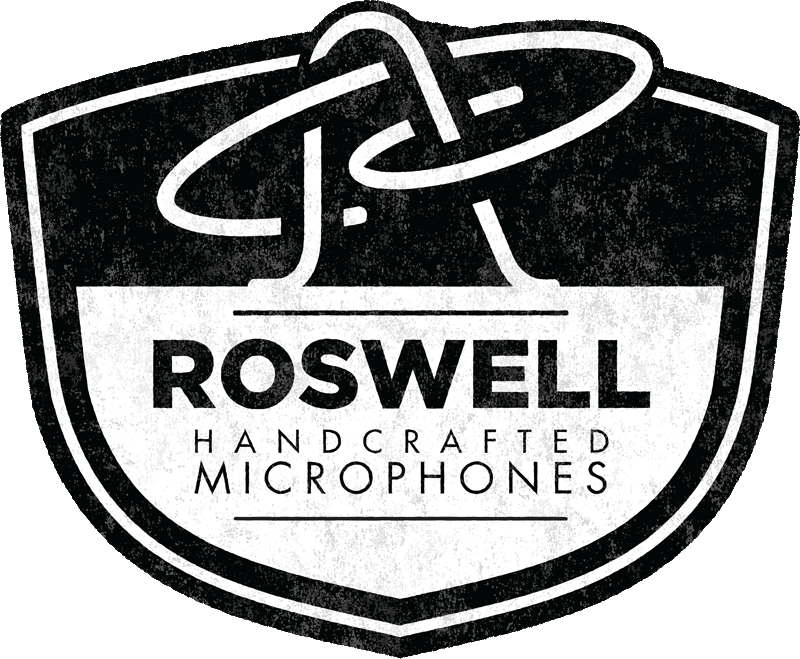 Roswell Microphones are high performance and high quality!